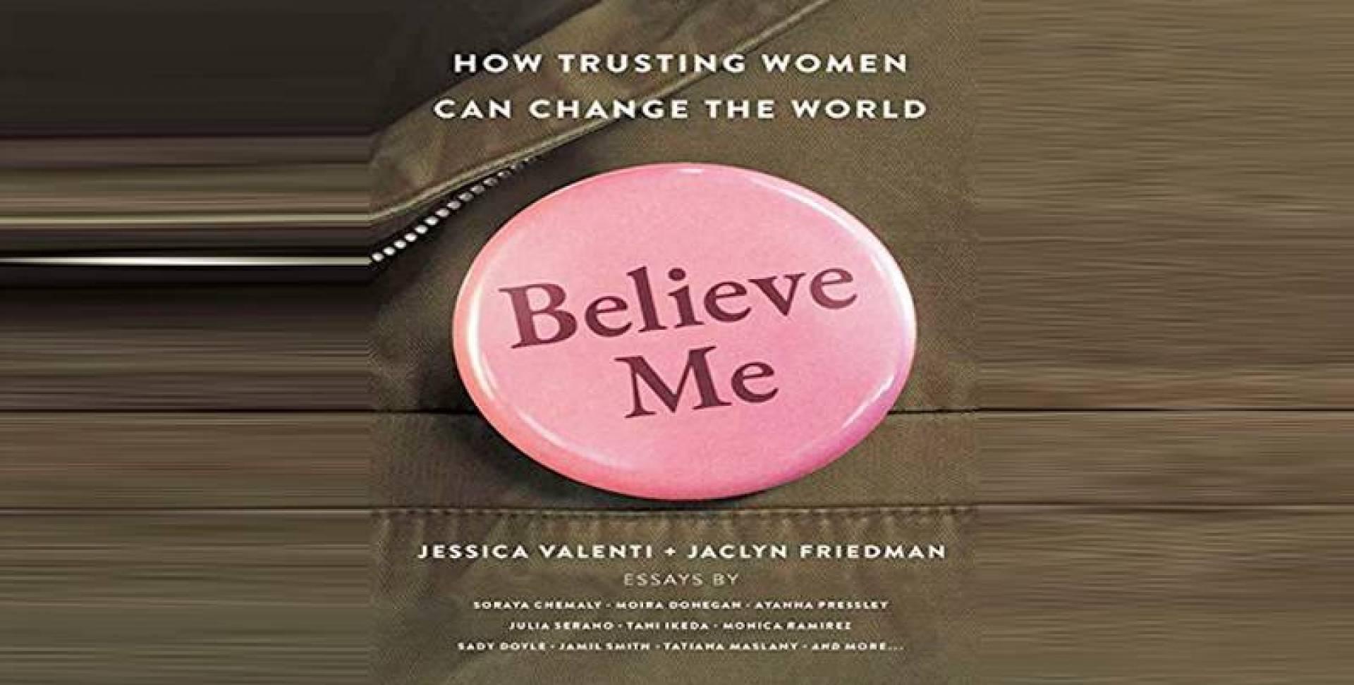 «صدقوني»: الثقة بالنساء يمكن أن تغير العالم